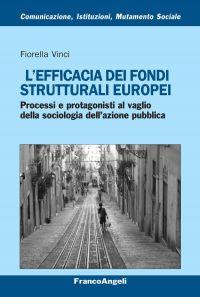 L'efficacia dei fondi strutturali europei. Processi e protagonis