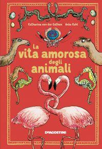 La vita amorosa degli animali ePub