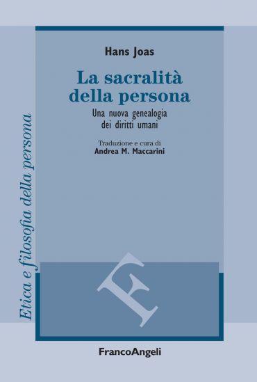 La sacralità della persona. Una nuova genealogia dei diritti uma