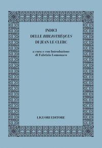 Indici delle Bibliothèques di di Jean Le Clerc