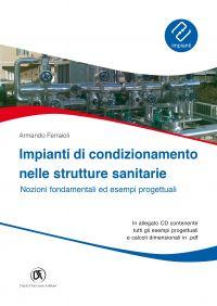 Impianti antincendio nelle strutture sanitarie. Nozioni fondamen