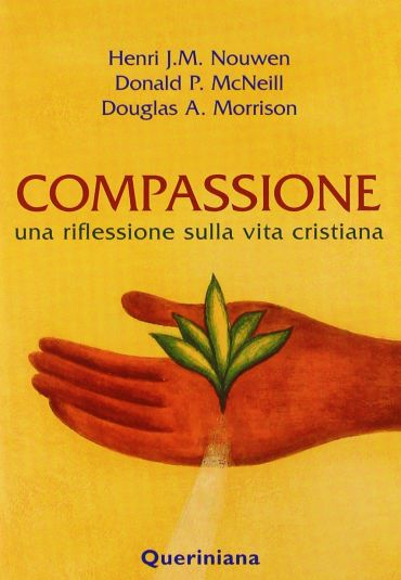 Compassione. Una riflessione sulla vita cristiana