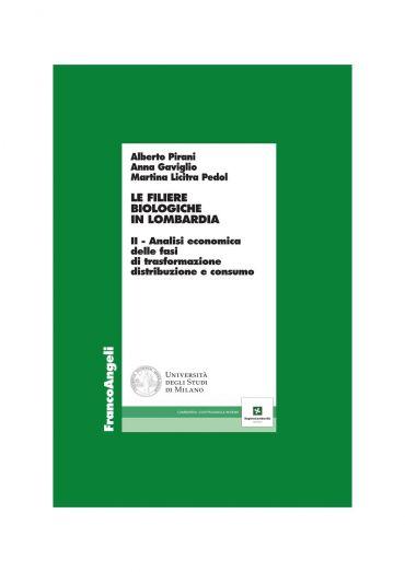 Le filiere biologiche in Lombardia. II - Analisi economica della