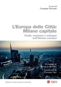 L'Europa delle Città: Milano capitale