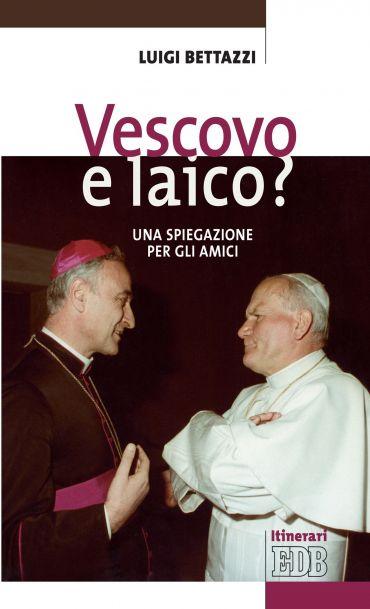 Vescovo e laico? ePub