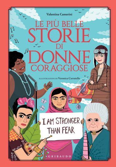 Le più belle storie di donne coraggiose