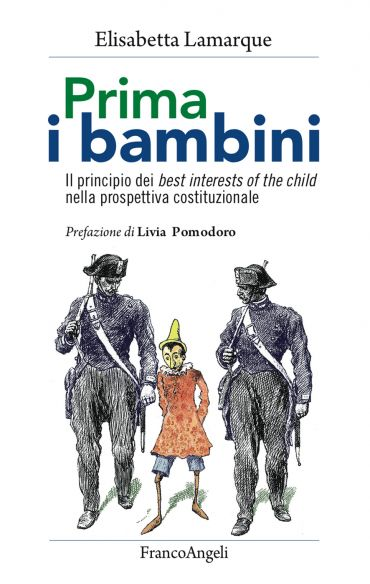Prima i bambini. Il principio dei best interests of the child ne