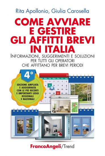 Come avviare e gestire gli affitti brevi in Italia ePub