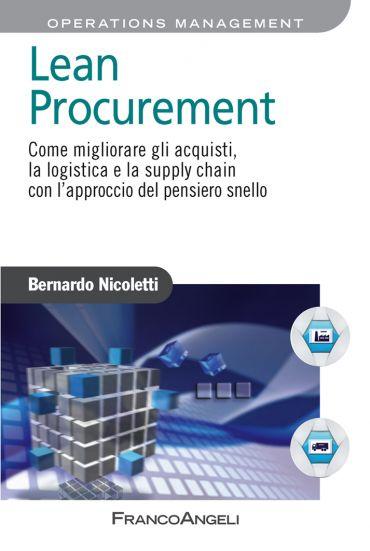 Lean Procurement. Come migliorare gli acquisti, la logistica e l