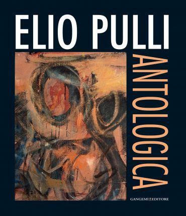 Elio Pulli. Antologica ePub