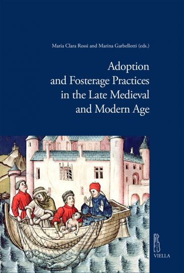 Adoption and Fosterage Practices in the Late Medieval and Modern