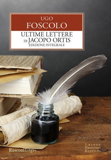 Ultime lettere di Jacopo Ortis ePub