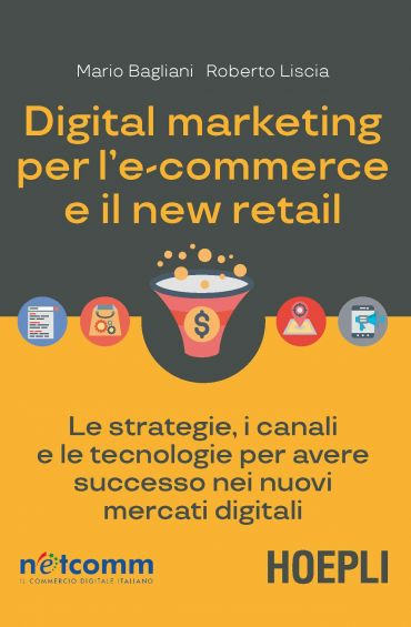 Digital marketing per l'ecommerce e il new retail ePub