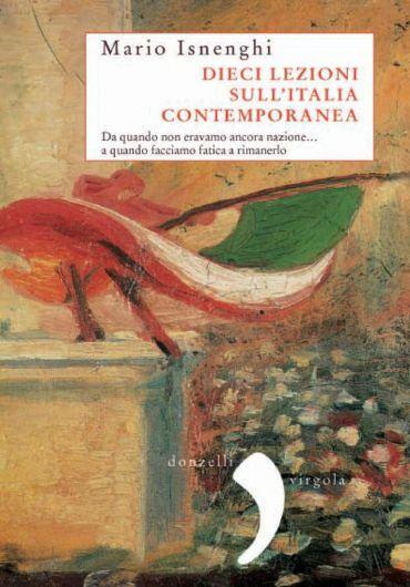Dieci lezioni sull'Italia contemporanea
