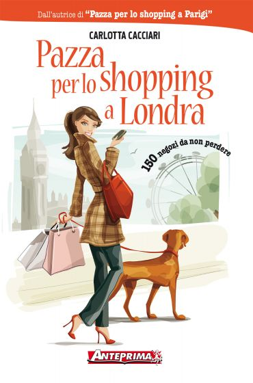 Pazza per lo shopping a Londra ePub