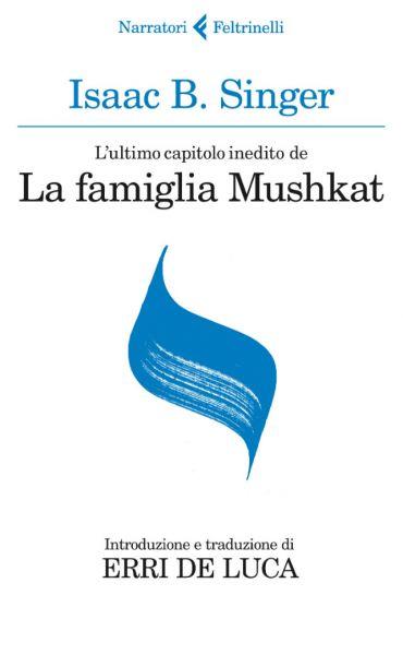 L'ultimo capitolo inedito de La famiglia Mushkat. La stazione di