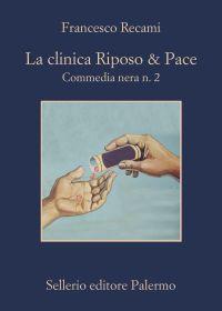 La clinica Riposo & Pace ePub