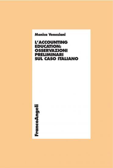 L'accounting education: osservazioni preliminari sul caso italia