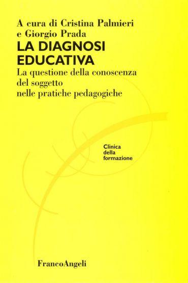 La diagnosi educativa. La questione della conoscenza del soggett