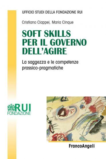 Soft Skills per il governo dell'agire. La saggezza e le competen