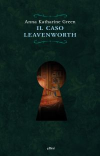 Il Caso Leavenworth ePub