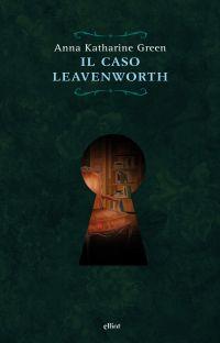Il Caso Leavenworth ePub