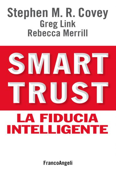Smart trust. La fiducia intelligente ePub