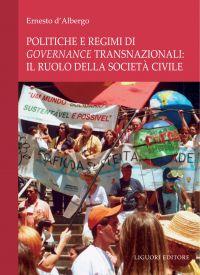 Politiche e regimi di governance transnazionali: il ruolo della