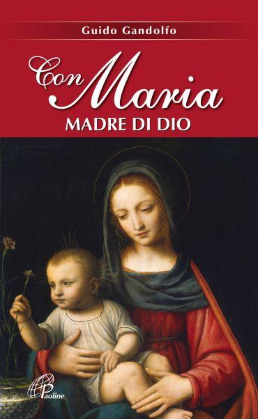 Con Maria madre di Dio ePub