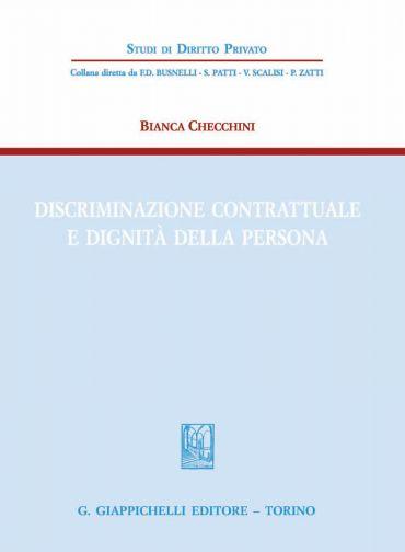 Discriminazione contrattuale e dignità della persona