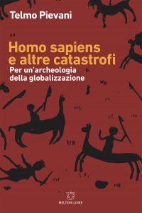 Homo sapiens e altre catastrofi ePub