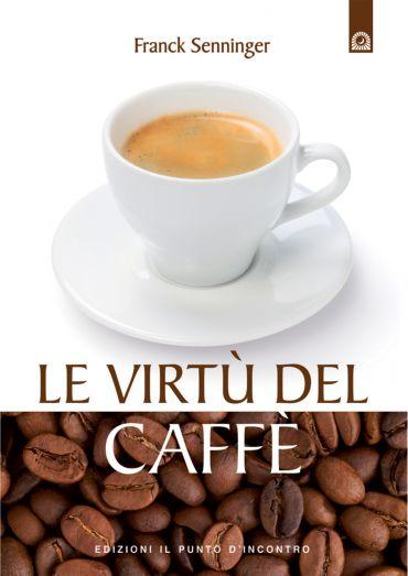 Le virtù del caffè ePub