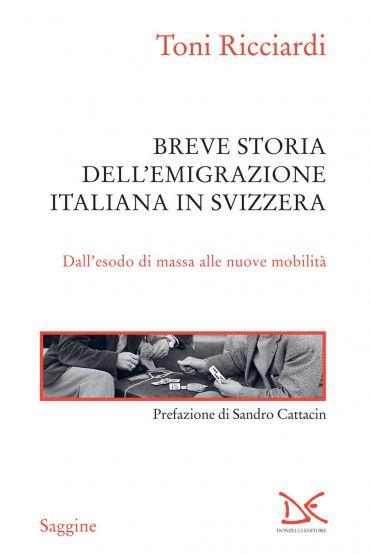 Breve storia dell'emigrazione italiana in Svizzera ePub