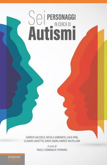 Sei personaggi in cerca di autismi ePub