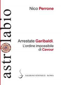 Arrestate Garibaldi