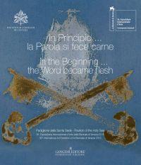 In Principio... la Parola si fece carne / In the Beginning... the Word became flesh