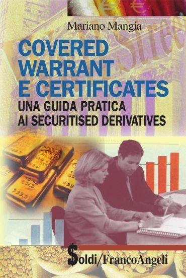 Covered warrant e certificates. Una guida pratica ai securitised