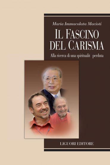 Il fascino del carisma