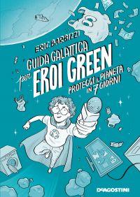 Guida galattica per eroi green ePub
