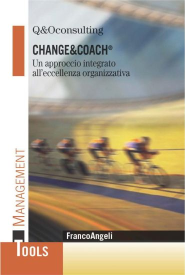 Change & Coach. Un approccio integrato all'eccellenza organi