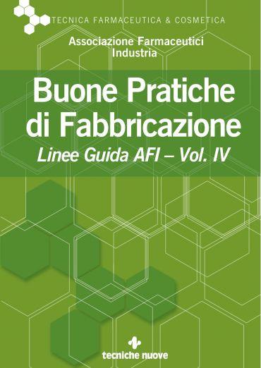 Buone Pratiche di Fabbricazione - Vol. IV
