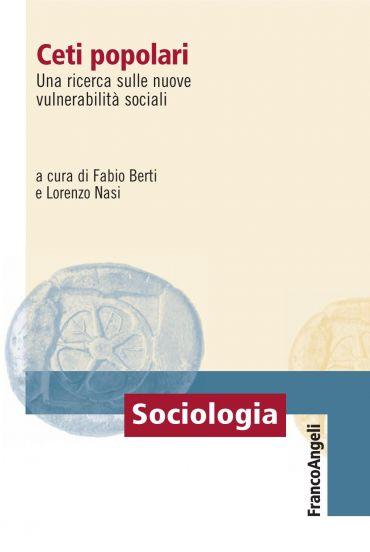 Ceti popolari. Una ricerca sulle nuove vulnerabilità sociali
