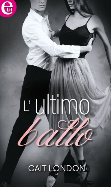 L'ultimo ballo (eLit) ePub