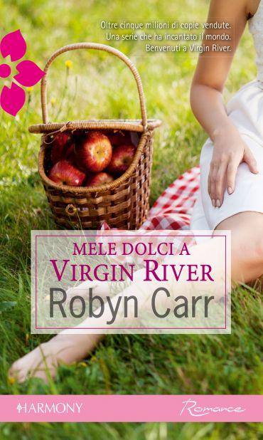 Mele dolci a Virgin River ePub