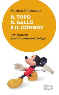 Il Topo il Gallo e il Cowboy ePub