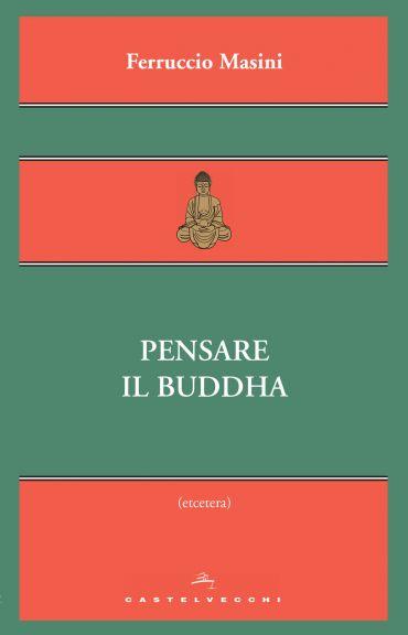 Pensare il Buddha ePub