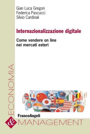 Internazionalizzazione digitale. Come vendere on line nei mercat