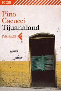 Tijuanaland