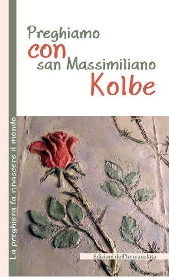 Preghiamo con san Massimiliano Kolbe ePub