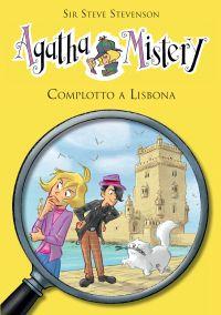 Complotto a Lisbona. Agatha Mistery. Vol. 18 ePub